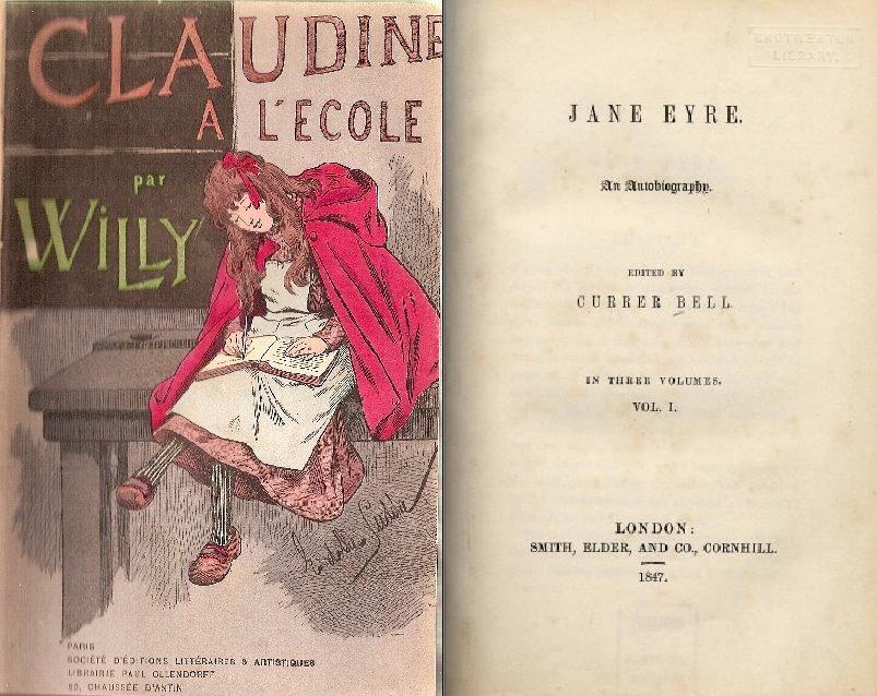 Einmal Colette, einmal Charlotte Brontë: Zwei Erstausgaben unter falschem Namen.
