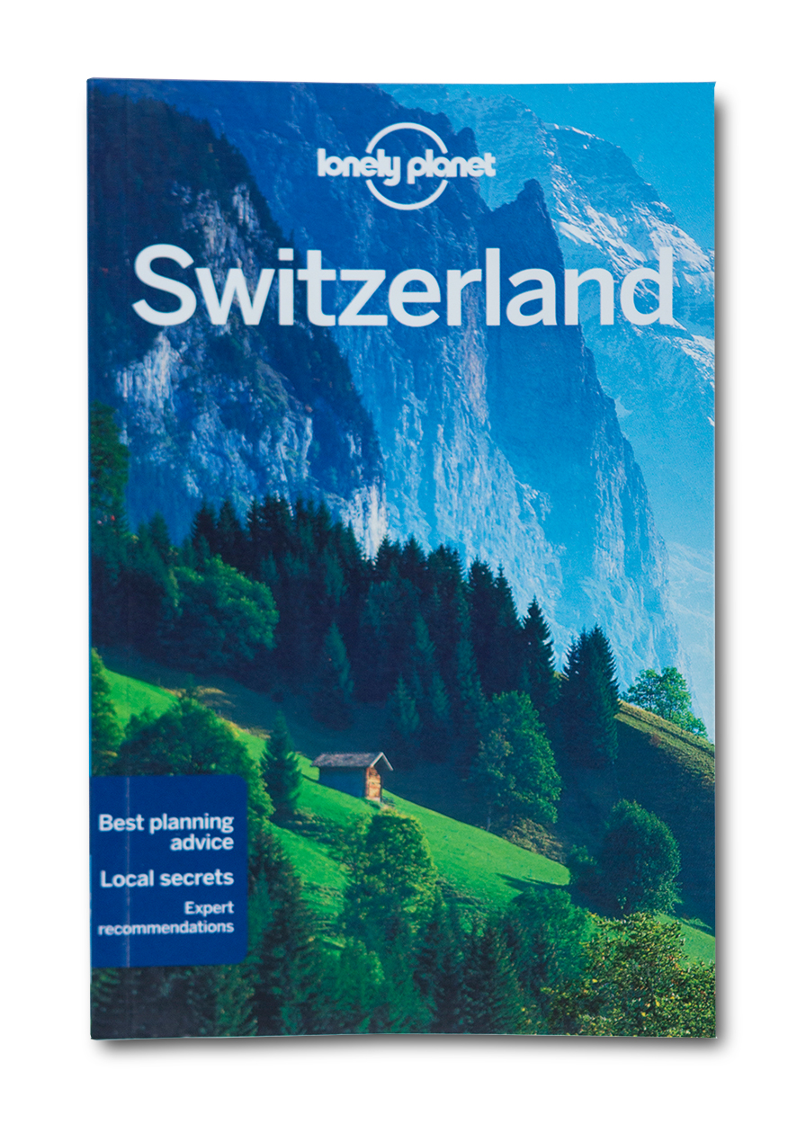 «Lonely Planet» Switzerland (8. Auflage, Mai 2015)