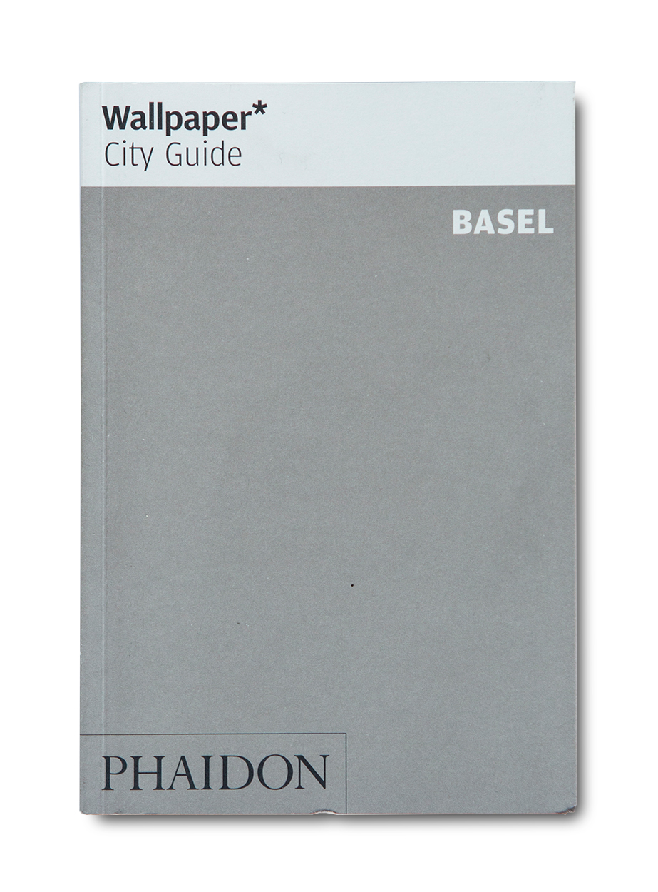 Wallpaper* City Guide: Basel (1. Auflage Oktober 2015)