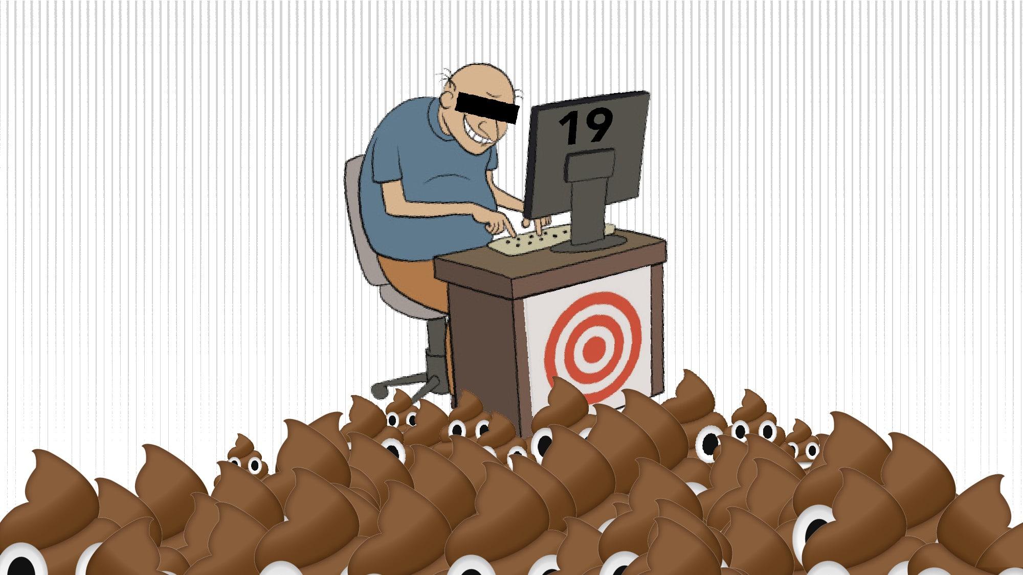 Haufenweise Hass und Dreck: Der Troll an seinem Arbeitsplatz.